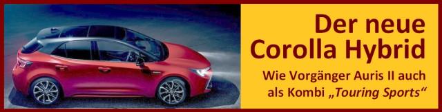 Aktuelle Informationen und anregende Diskussionen zum neuen Toyota Corolla Hybrid, mit zwei HSD-Varianten Nachfolger des Auris II. Als Hatchback, Kombi und Limousine. Hier klicken, um direkt in unsere Corolla-Rubrik zu springen.